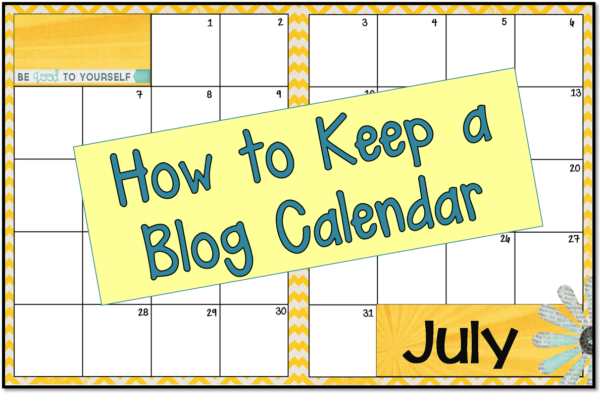 How To: Keep a Blog Calendar