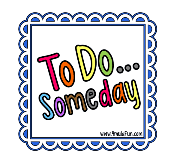 To Do Someday
