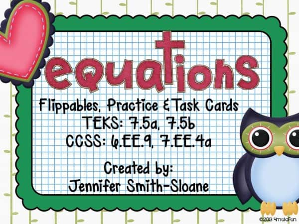 Equations Flippables, Practice and Task Cards