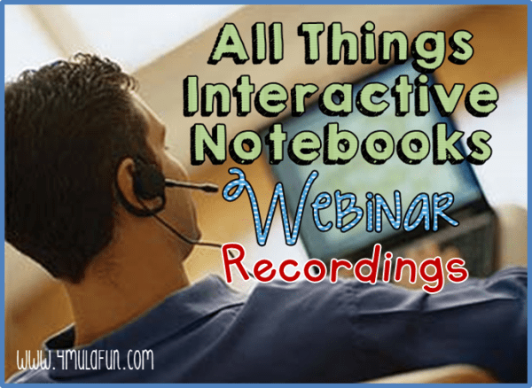 All Things Interactive Notebook Webinar Recordings