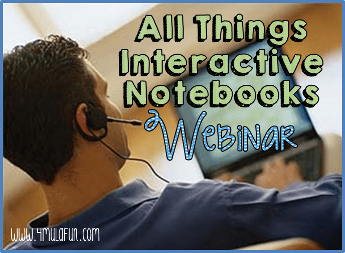 Coming SOON: All Things Interactive Notebooks Webinar