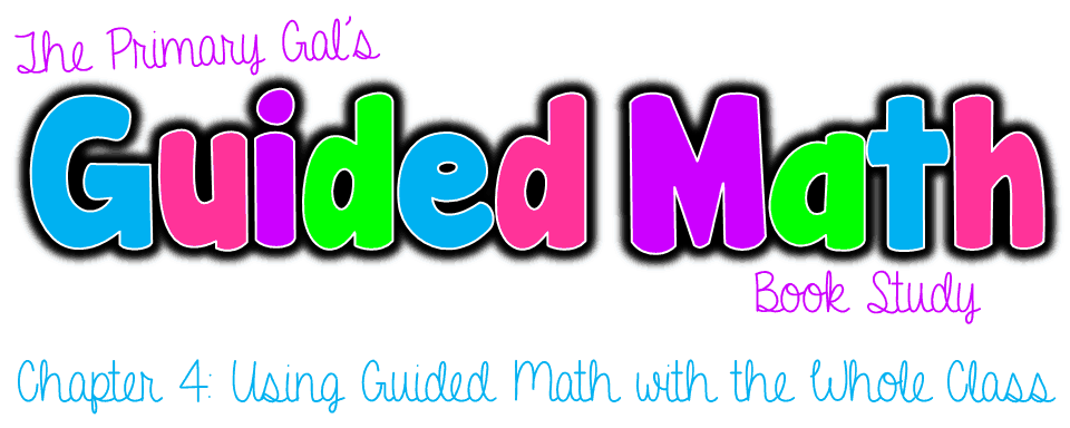 Book Study: Guided Math Chapter 4