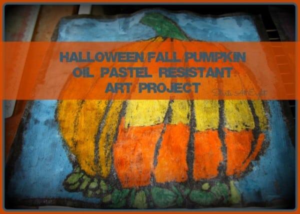 Halloween/Fall/Pumpkin Oil Pastel Resistant Art Project