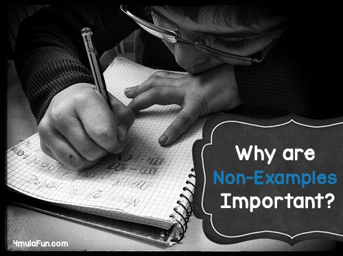 Why are Non-Examples Important?