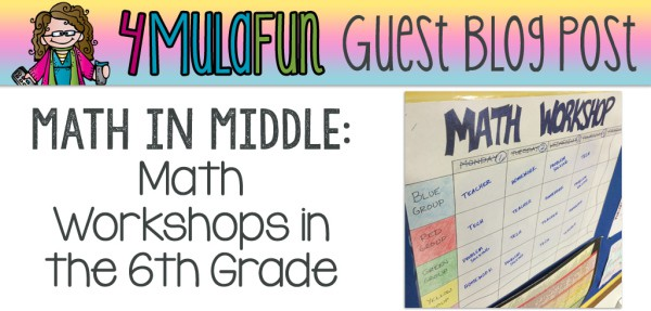 Math Workshops in the Sixth Grade
