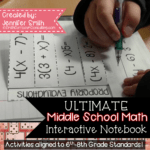 Ultimate Middle School Math Interactive Notebook for Grades 6th through 8th