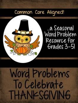 Seasonal Word Problem Collection: Thanksgiving Grade 3-5
