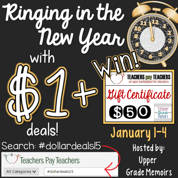 Rinigng in the New Year with Dollar Deasl and a $50 TpT Gift Card giveaway from Upper Grade Memoirs #dollardeals15