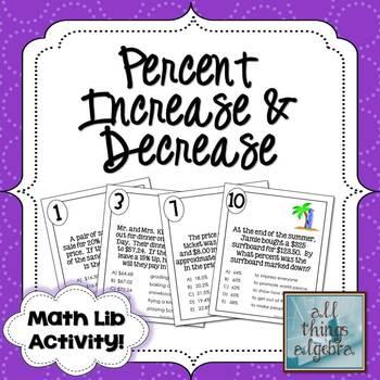 Percent Increase & Decrease {Discount, Mark-Up, and Tax} - Math Lib Activity!