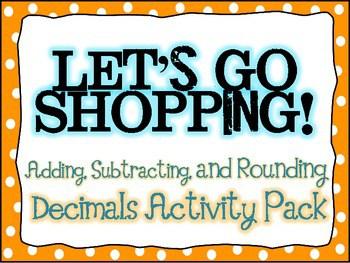 Adding, Subtracting, Estimating Decimals Packet