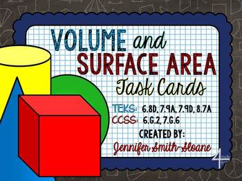 Volume and Surface Area Task Cards- Common Core and TEKS Aligned