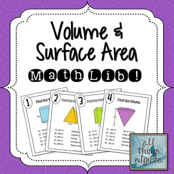 Volume and Surface Area - Math Lib Activity!
