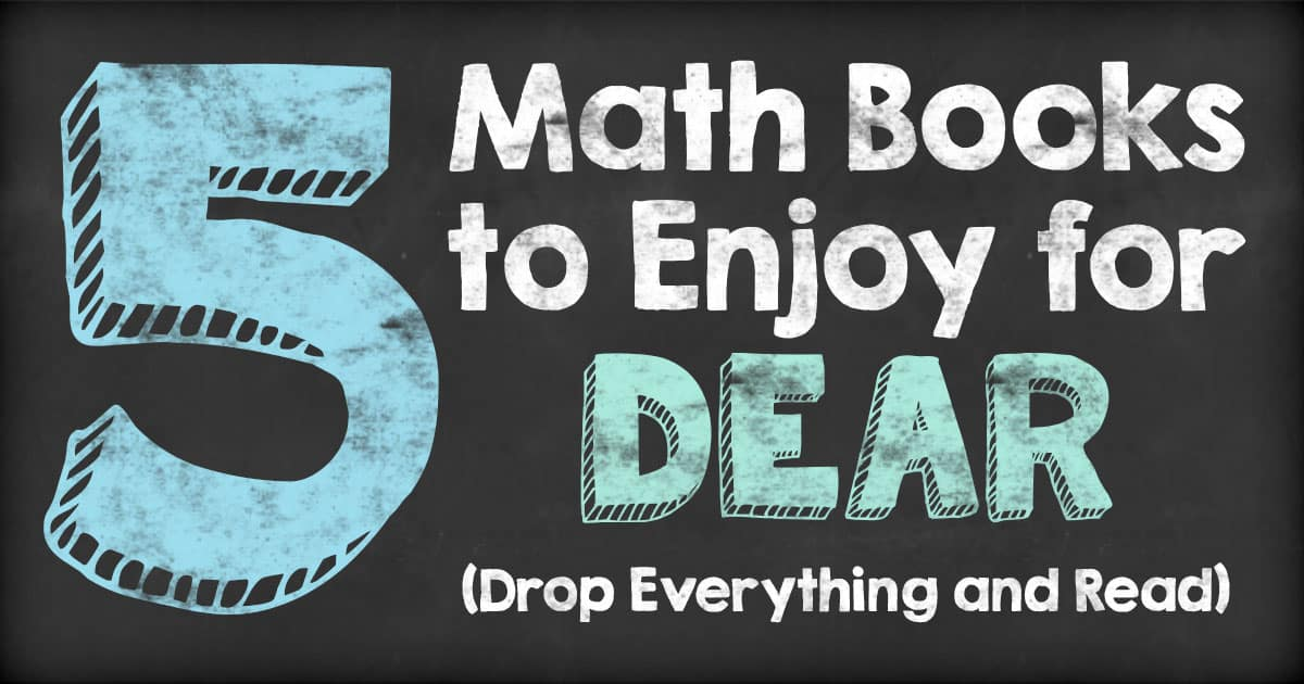 Here are five great math themed books to enjoy for Drop Everything And Read!