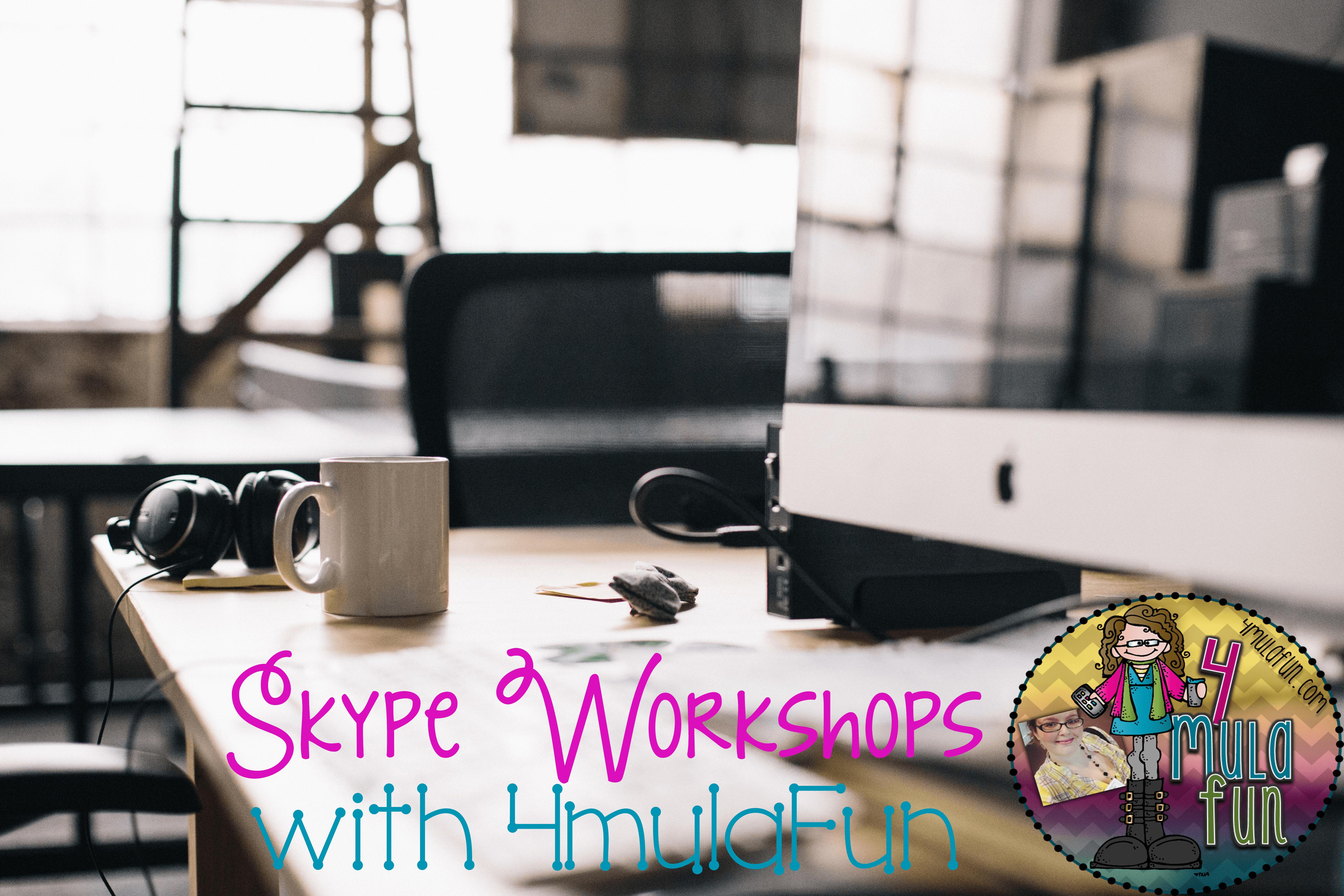 Workshops in Your Pajamas via Skype!