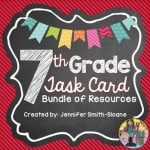 Seventh Grade Task Card Bundle of Resources