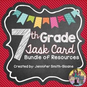 Seventh Grade Task Card Bundle of Resources