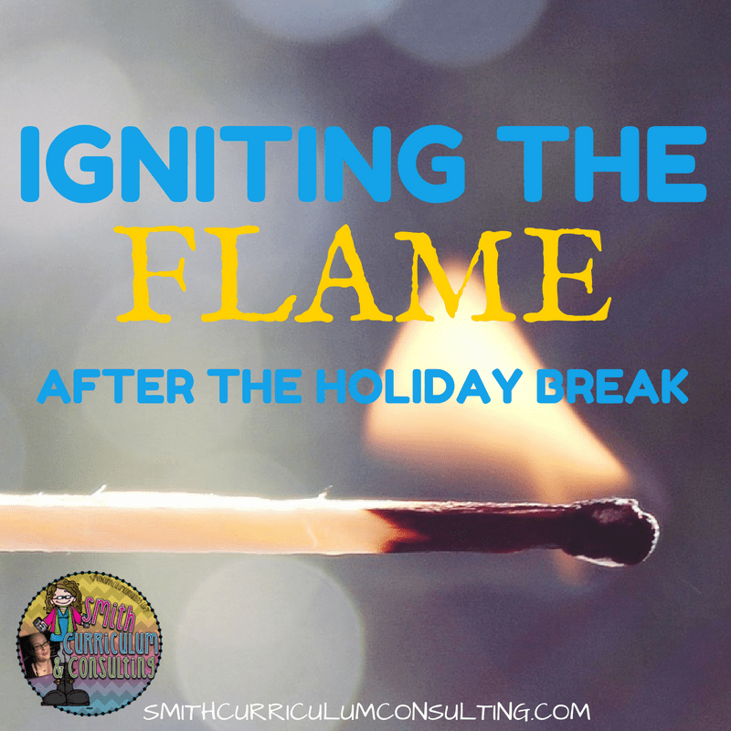 Igniting the Flame After the Holiday Break