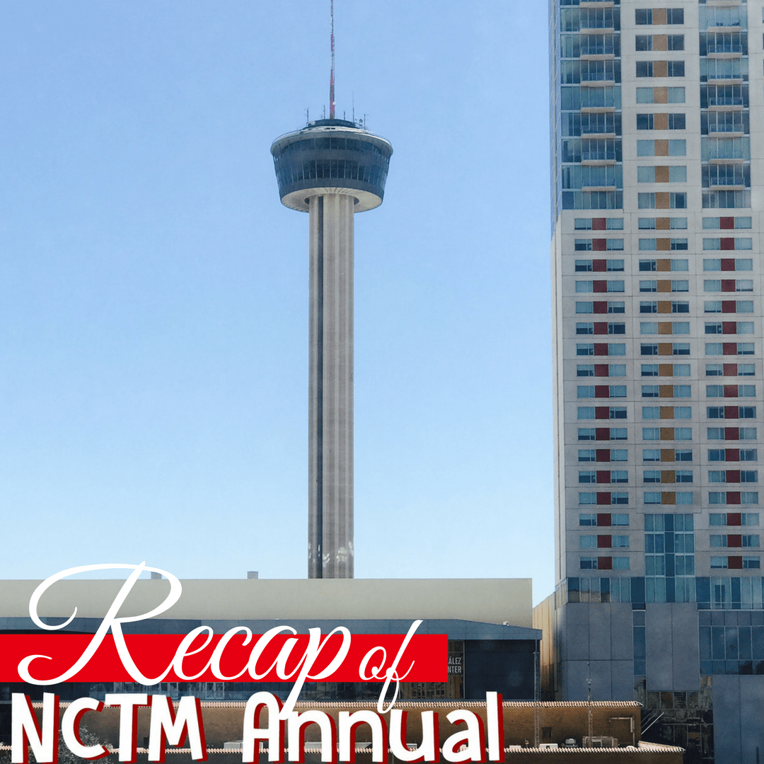 NCTM Annual Conference Recap Part One