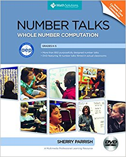 Number Talks Whole Number Computation by Sherry Parrish