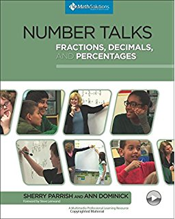 Number Talks Fractions Decimals and Percentages by Sherry Parrish and Ann Dominick