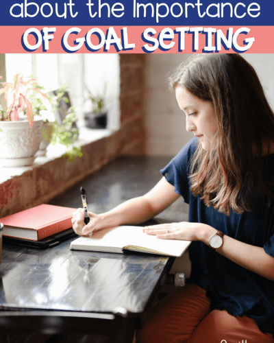 Teaching Students Goal Setting