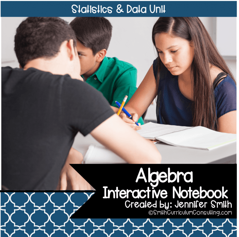 Algebra Statistics Interactive Notebook Unit
