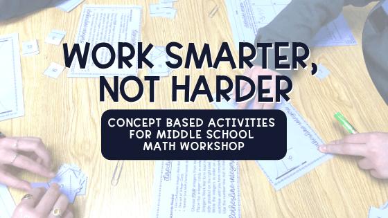 Middle School Math Workshop Activities